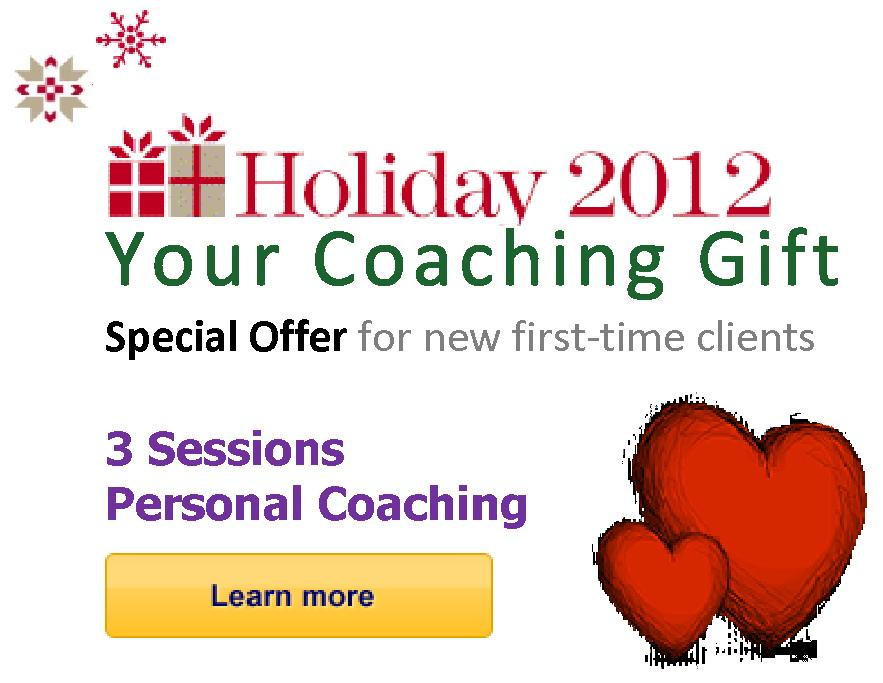 Holiday 2012 - Your Coaching Gift - Special Offer